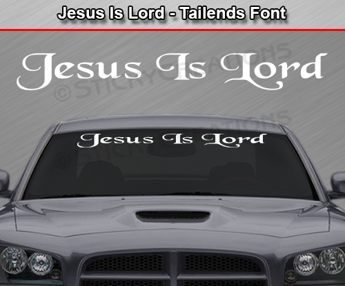 JESUS IS LORD Tailends Font Windshield Decal Back Window Sticker - Truck decals for back window