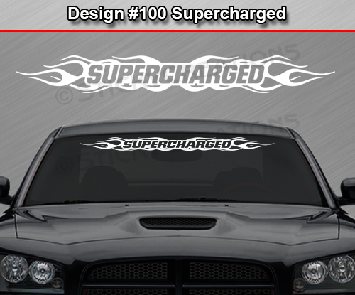 Design 100 Supercharged Flame Windshield Decal Sticker