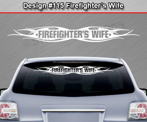 Design 115 Firefighter S Wife Windshield Decal Sticker
