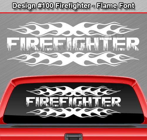 Design  FIREFIGHTER Flame Flaming Fire Back Window Decal - Rear window decals for cars
